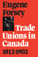Trade Unions in Canada 1812-1902 [Pdf/ePub] eBook