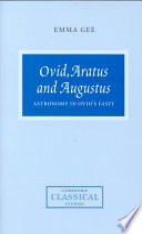 Ovid, Aratus and Augustus  : Astronomy in Ovid's Fasti