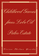Childhood Games from Lobe Oil Palm Estate