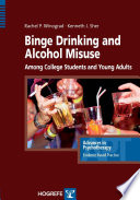 Binge Drinking And Alcohol Misuse