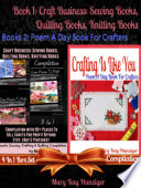 Craft Business: Sewing Books, Quilting Books, Knitting Books Compilation with 99+ Places To Sell For Profit Beyond Etsy, Dawanda, eBay & Pinterest (Sewing, Quilting & Knitting Reference Guide For Beginners - Includes 400+ Sewing, Quilting & Knitting Resou