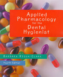 Applied Pharmacology for the Dental Hygienist Book