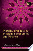 Morality and Justice in Islamic Economics and Finance Book