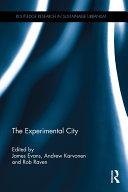 The Experimental City