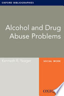 Alcohol And Drug Abuse Problems Oxford Bibliographies Online Research Guide