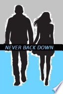 Never Back Down Book