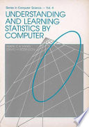 Understanding and Learning Statistics by Computer
