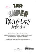 150 Nifty Super Rainy day Activities