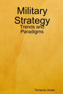Military Strategy: Trends and Paradigms ebook