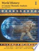 """World History: A Concise Thematic Analysis, Volume One"" by Steven Wallech, Touraj Daryaee, Craig Hendricks, Anne Lynne Negus, Peter P. Wan, Gordon Morris Bakken"