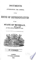 Documents Accompanying The Journal Of The House Of Representatives Of The State Of Michigan