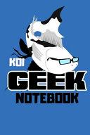 Koi Geek Notebook
