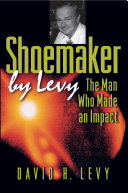 Shoemaker by Levy - The Man Who Made an Impact