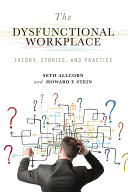 Pdf The Dysfunctional Workplace Telecharger