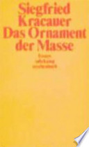 Das Ornament der Masse  : Essays