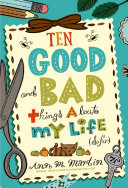 Ten Good and Bad Things About My Life (So Far) Book
