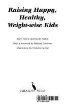 Raising Happy  Healthy  Weight wise Kids