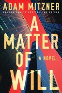 A matter of will : a novel