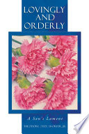 Lovingly and Orderly