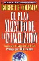 Plan Maestro de La Evangelizacin  El  The Master Plan of Evangelism Book