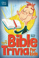 The One Year Book of Bible Trivia for Kids Pdf/ePub eBook