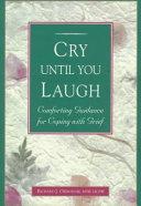 Cry Until You Laugh