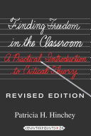 Finding Freedom in the Classroom: A Practical Introduction to ...