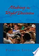 Making The Right Decision