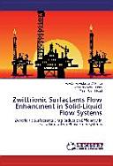 Zwittrionic Surfactants Flow Enhancment in Solid-Liquid Flow Systems