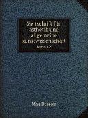 Zeitschrift f?r ?sthetik und allgemeine kunstwissenschaft