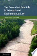 The Prevention Principle In International Environmental Law