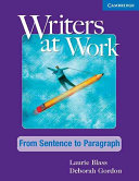 Writers at Work  From Sentence to Paragraph Student s Book