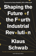 Shaping the Future of the Fourth Industrial Revolution Pdf/ePub eBook
