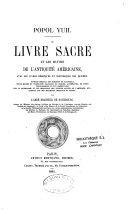 Le livre sacré et les mythes de l'antiquité américaine