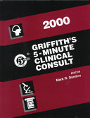 Griffith s 5 Minute Clinical Consult  2000
