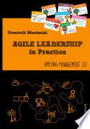 Agile Leadership in Practice