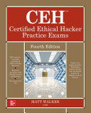 CEH Certified Ethical Hacker Practice Exams, Fourth Edition Pdf/ePub eBook
