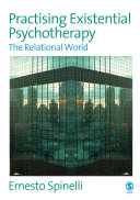 Practising Existential Psychotherapy