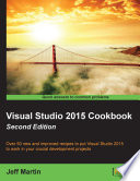 Visual Studio 2015 Cookbook