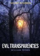 Ghost Stories: Evil Transparencies