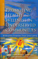 Promoting Health and Wellness in Underserved Communities Book