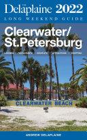 Clearwater   St  Petersburg   The Delaplaine 2022 Long Weekend Guide