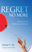 Regret No More