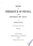 History of Friedrich II  of Prussia  Called Frederick the Great