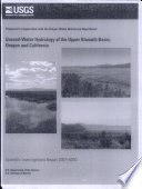 Groundwater hydrology of the upper Klamath basin  Oregon and California