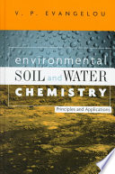Environmental soil and water chemistry