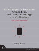 The Web Designer s Guide to IOS Apps Book