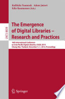 The Emergence Of Digital Libraries Research And Practices Book PDF