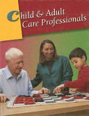 Child   Adult Care Professionals