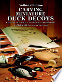 Miniature Duck Decoys for Woodcarvers